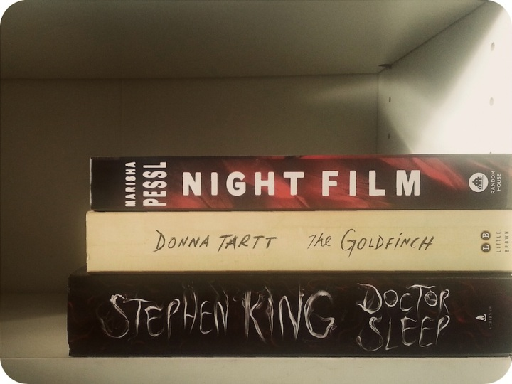 NIGHT FILM by Marisha Pessl, THE GOLDFINCH by Donna Tartt, DOCTOR SLEEP by Stephen King