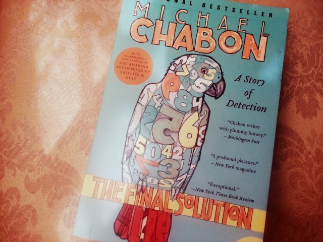 CHABON — The Final Solution